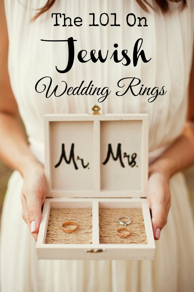 The 101 On Jewish Wedding Rings